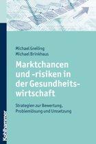 Marktchancen und -risiken in der Gesundheitswirtschaft