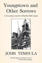 Youngstown and Other Sorrows