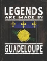 Legends Are Made In Guadeloupe: Customized Gift for Guadeloupean Coworker Undated Planner Daily Weekly Monthly Calendar Organizer Journal