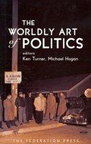 The Worldly Art of Politics