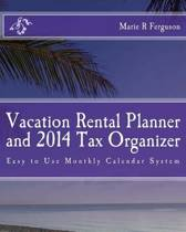 Vacation Rental Planner and 2014 Tax Organizer