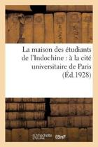 La Maison Des tudiants de l'Indochine