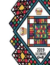 2019 PATCHWORK Quilt: Quilting Workbook: Notebook Journal 1A