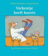 Prentenboek Varkentje heeft koorts