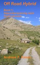 Alpen berquerung Nach S dfrankreich