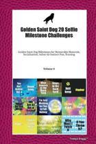 Golden Saint Dog 20 Selfie Milestone Challenges: Golden Saint Dog Milestones for Memorable Moments, Socialization, Indoor & Outdoor Fun, Training Volu