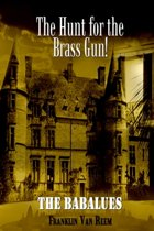 The Hunt for the Brass Gun!