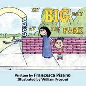 My Big Day At The Park