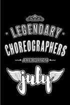 Legendary Choreographers are born in July