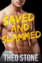 Saved and Slammed