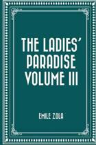 The Ladies' Paradise Volume III