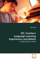Efl Teachers Language Learning Experiences and Beliefs