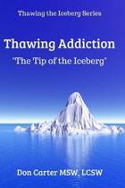 Thawing Addiction
