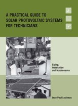 Practical Guide to Solar Photovoltaic Systems for Technicians