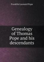 Genealogy of Thomas Pope and His Descendants