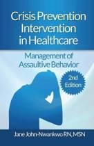 Crisis Prevention Intervention in Healthcare
