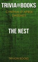 The Nest by Cynthia D'Aprix Sweeney (Trivia-On-Books)