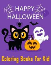 Happy Halloween Coloring Books For Kid: Spooky Scary Halloween Activity Book for Toddler Ages 4-8