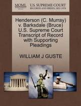 Henderson (C. Murray) V. Barksdale (Bruce) U.S. Supreme Court Transcript of Record with Supporting Pleadings