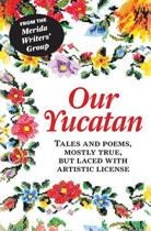 Our Yucatan