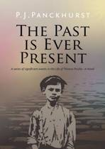 The Past is Ever Present