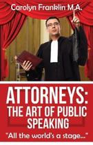 Attorneys: The Art of Public Speaking