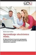 Aprendizaje Electronico Mixto.