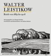 Walter Leistikow Briefe von 1889 bis 1908