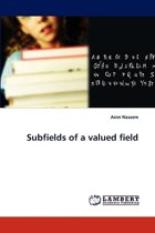 Subfields of a Valued Field