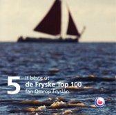 It Beste Ut De Fryske Top 100, (5)