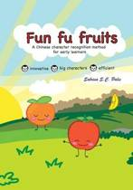 Fun Fu Fruits