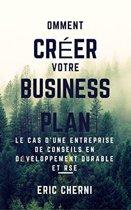 Comment créer un Business Plan pour le présenter à des investisseurs?