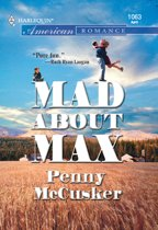 Mad About Max (Mills & Boon American Romance)