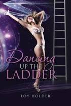 Dancing Up the Ladder