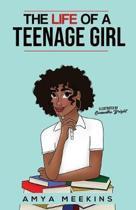 The Life of a Teenage Girl