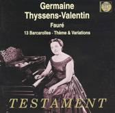 Faure: Barcarolles, Theme & Variations / Thyssens-Valentin