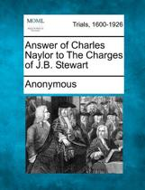 Answer of Charles Naylor to the Charges of J.B. Stewart