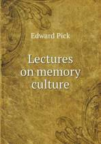 Lectures on Memory Culture