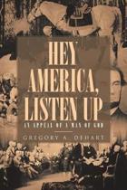 Hey America Listen Up