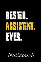 Bester Assistent Ever Notizbuch: - Notizbuch mit 110 linierten Seiten - Format 6x9 DIN A5 - Soft cover matt -