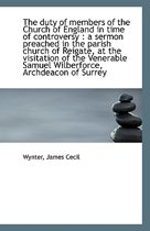 The Duty of Members of the Church of England in Time of Controversy