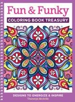 Fun & Funky Coloring Book Treasury