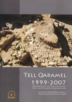 Tell Qaramel 1999-2007