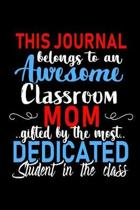 This Journal belongs to an Awesome Classroom Mom