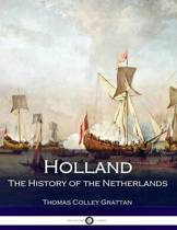 Holland - The History of the Netherlands