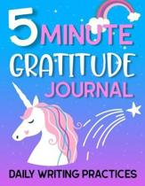5 Minute Gratitude Journal Daily Writing Practices