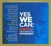 Yes We Can:  Grassroots Movement, Barack Obama Gets Helping Hand