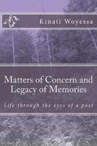 Matters of Concern and Legacy of Memories