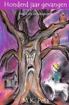Heksen-serie 4 - Honderd jaar gevangen