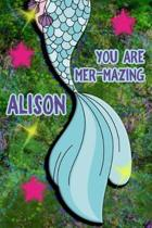 You Are Mer-Mazing Alison